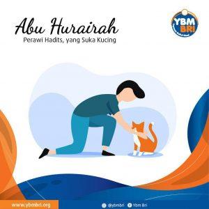 Abu Hurairah, Perawi Hadits yang Menyukai Kucing