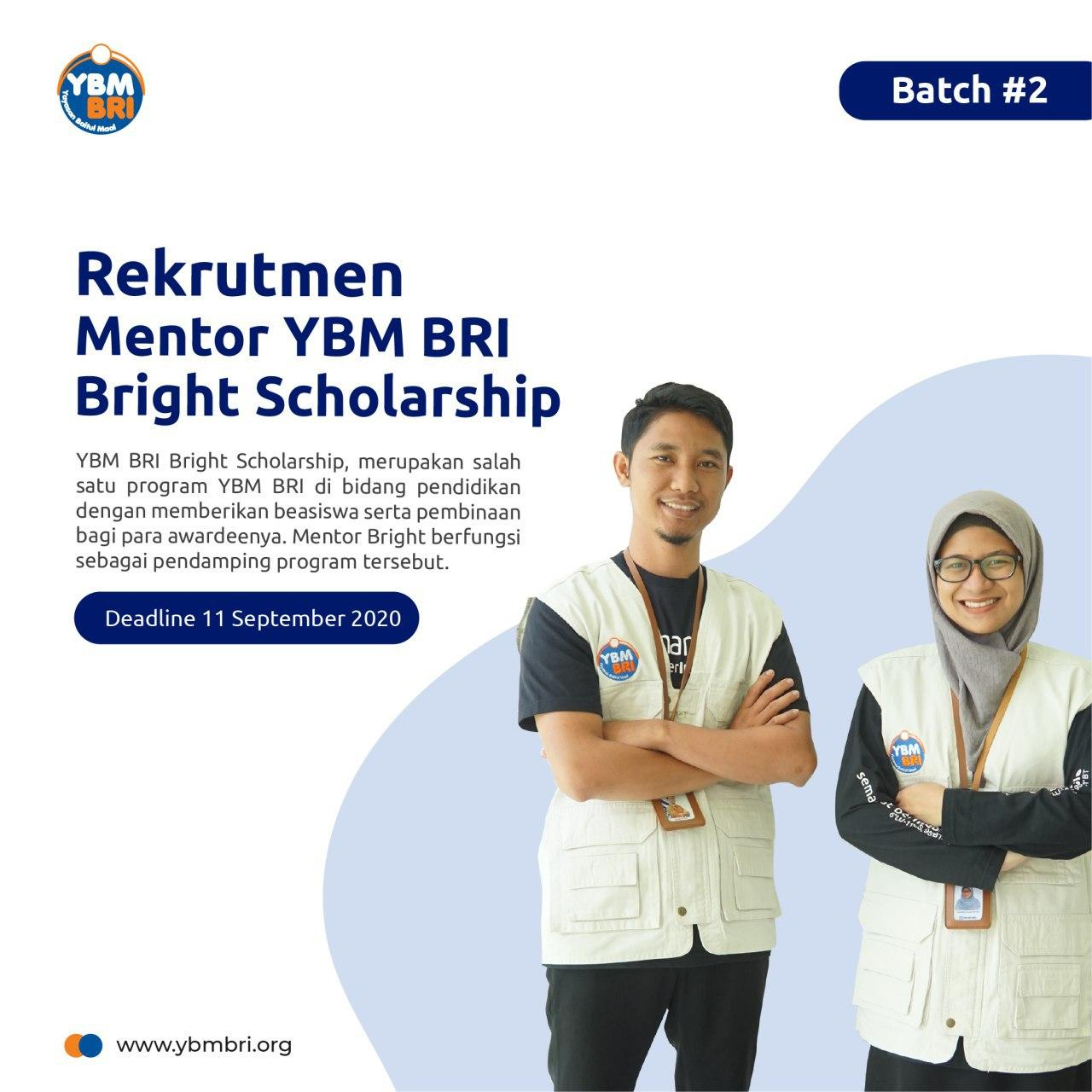 Rekrutmen Mentor Program Bright Scholarship Tahun 2020 #Batch2